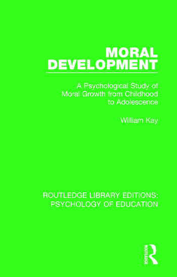 Moral Development A Psychological Study of Moral Growth from Childhood to Adolescence book cover