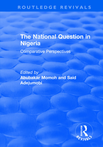 The National Question in Nigeria Comparative Perspectives book cover