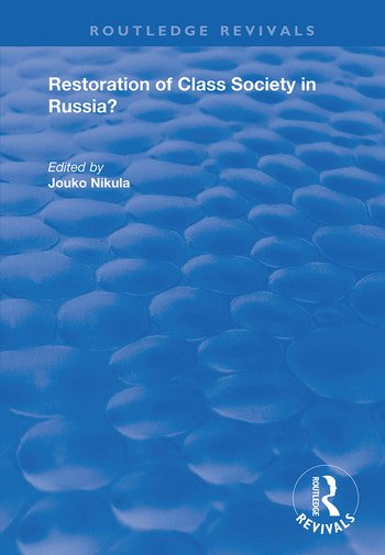 Restoration of Class Society in Russia? book cover
