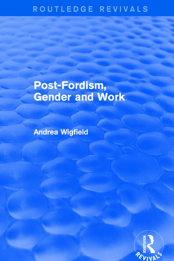 Post-Fordism, Gender and Work book cover