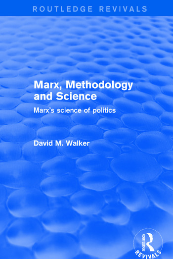 Marx, Methodology and Science Marx's Science of Politics book cover