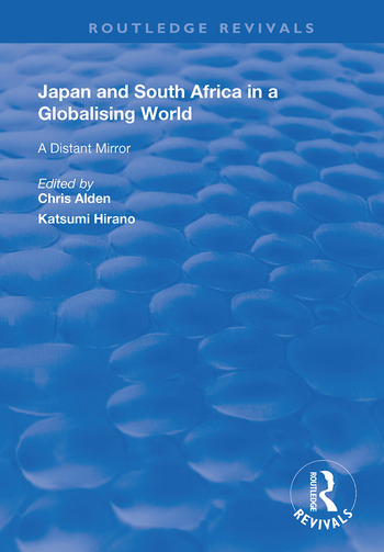 Japan and South Africa in a Globalising World A Distant Mirror book cover