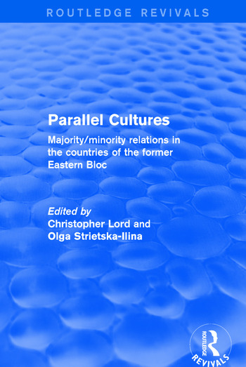 Parallel Cultures Majority/Minority Relations in the Countries of the Former Eastern Bloc book cover