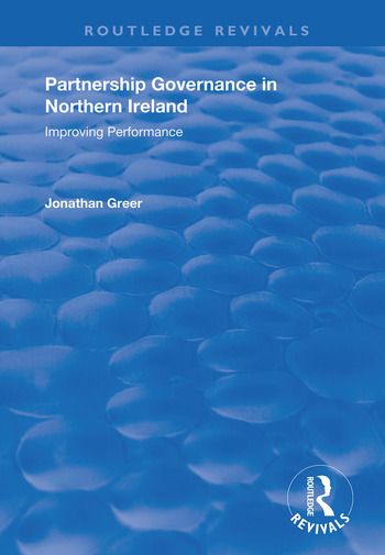 Partnership Governance in Northern Ireland Improving Performance book cover