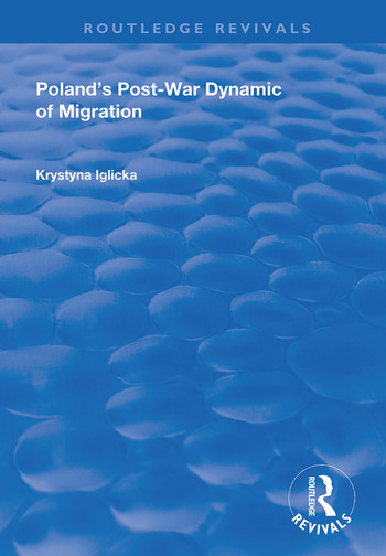 Poland's Post-War Dynamic of Migration book cover
