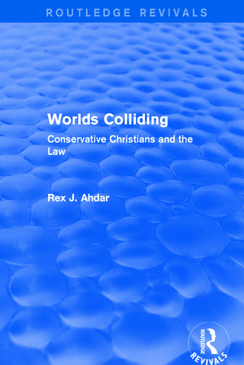 Revival: Worlds Colliding (2001) Conservative Christians and the Law book cover