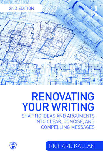Renovating Your Writing Shaping Ideas and Arguments into Clear, Concise, and Compelling Messages book cover