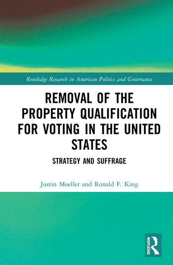 Removal of the Property Qualification for Voting in the United States Strategy and Suffrage book cover