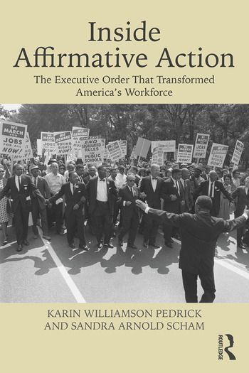 Inside Affirmative Action The Executive Order That Transformed America's Workforce book cover