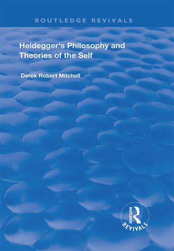 Heidegger's Philosophy and Theories of the Self book cover