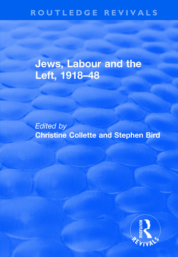 Jews, Labour and the Left, 1918–48 book cover