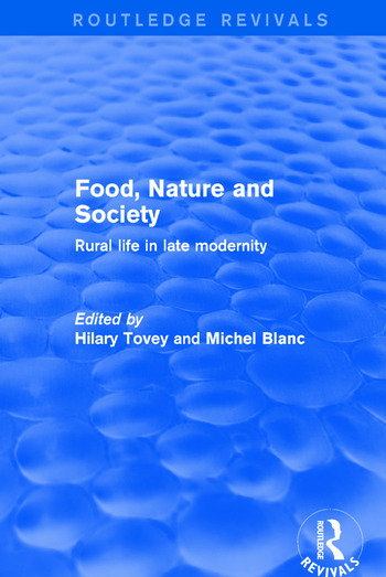 Food, Nature and Society Rural Life in Late Modernity book cover