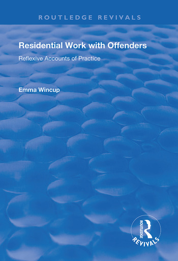 Residential Work with Offenders Reflexive Accounts of Practice book cover