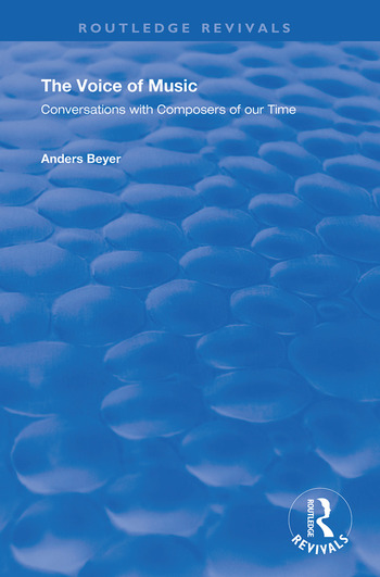 The Voice of Music Conversations with Composers of Our Time book cover