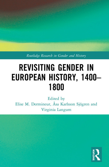 Revisiting Gender in European History, 1400–1800 book cover