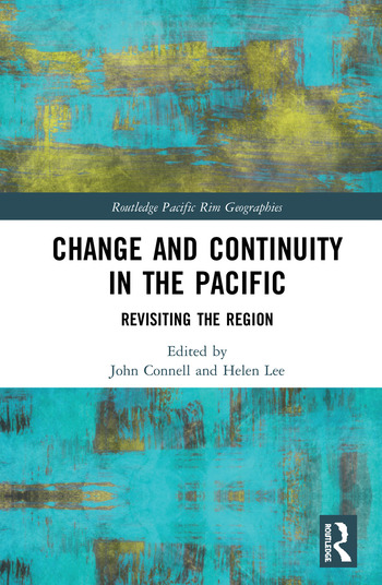 Change and Continuity in the Pacific Revisiting the Region book cover