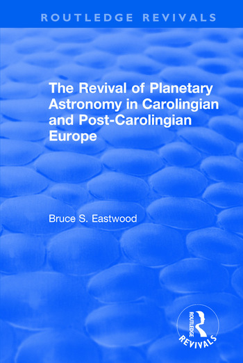The Revival of Planetary Astronomy in Carolingian and Post-Carolingian Europe book cover