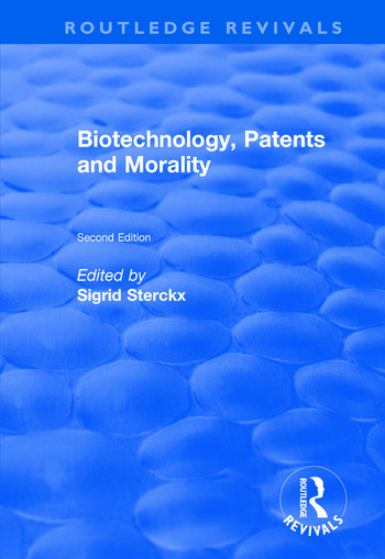 Biotechnology, Patents and Morality book cover