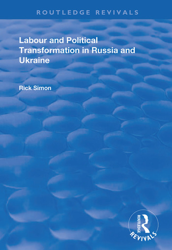 Labour and Political Transformation in Russia and Ukraine book cover