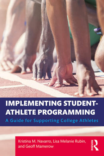 Implementing Student Athlete Programming A Guide for Supporting College Athletes book cover