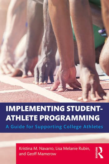 Implementing Student-Athlete Programming A Guide for Supporting College Athletes book cover
