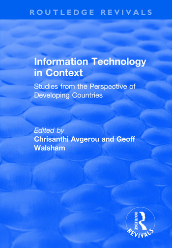 Information Technology in Context: Studies from the Perspective of Developing Countries Studies from the Perspective of Developing Countries book cover