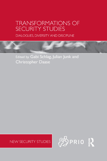 Transformations of Security Studies Dialogues, Diversity and Discipline book cover