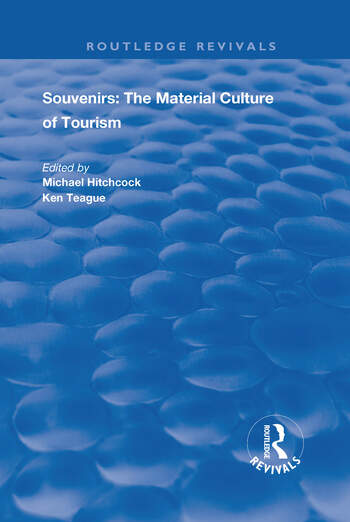 Souvenirs The Material Cultre of Tourism book cover