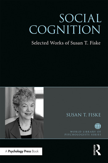 Social Cognition Selected Works of Susan Fiske book cover