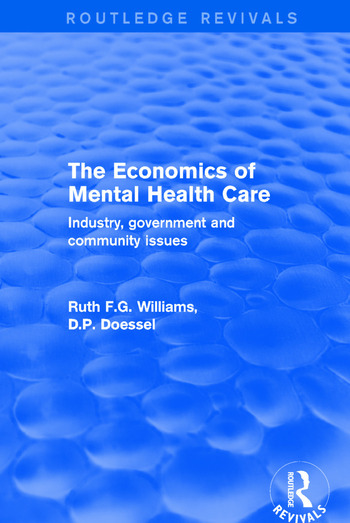 The Economics of Mental Health Care Industry, Government and Community Issues book cover