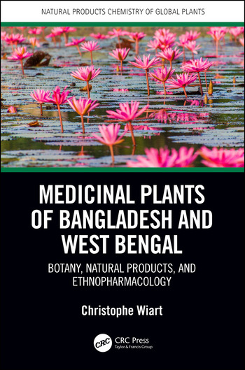 Medicinal Plants of Bangladesh and West Bengal Botany, Natural Products, & Ethnopharmacology book cover