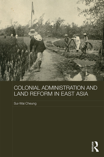 Colonial Administration and Land Reform in East Asia book cover