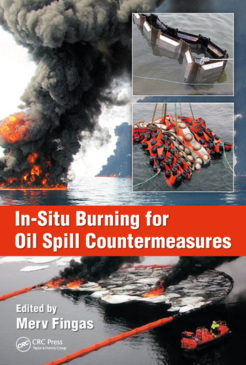In-Situ Burning for Oil Spill Countermeasures book cover