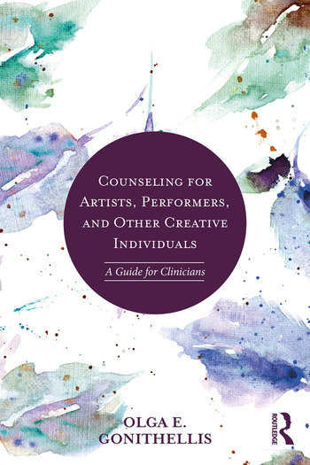 Counseling for Artists, Performers, and Other Creative Individuals A Guide For Clinicians book cover