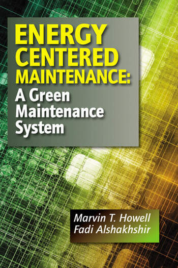 Energy Centered Maintenance A Green Maintenance System book cover