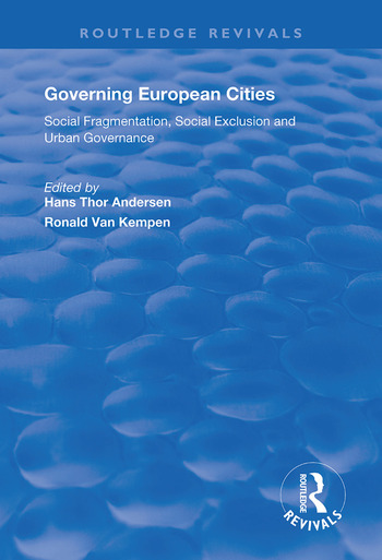 Governing European Cities Social Fragmentation, Social Exclusion and Urban book cover