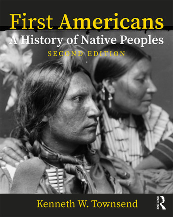 First Americans: A History of Native Peoples, Combined Volume A History of Native Peoples, PowerPoints book cover