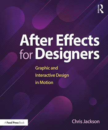 After Effects for Designers Graphic and Interactive Design in Motion book cover