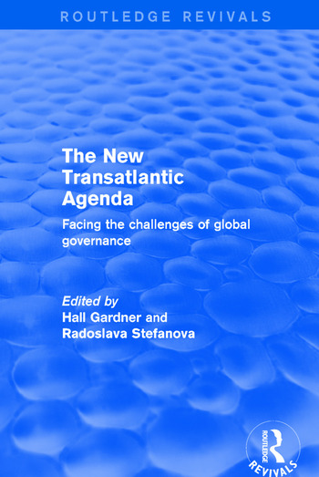 Revival: The New Transatlantic Agenda (2001) Facing the Challenges of Global Governance book cover
