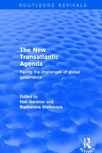 Revival: The New Transatlantic Agenda (2001) Facing the Challenges of Global Governance book cover