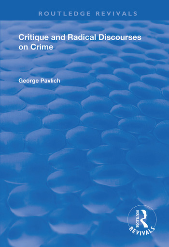 Critique and Radical Discourses on Crime book cover