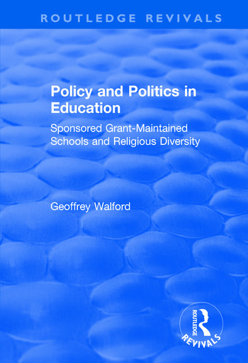 Policy and Politics in Education Sponsored Grant-maintained Schools and Religious Diversity book cover