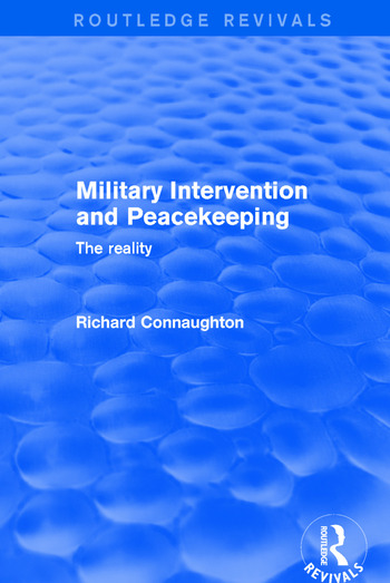 Military Intervention and Peacekeeping: The Reality The Reality book cover
