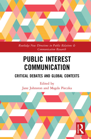 Public Interest Communication Critical Debates and Global Contexts book cover