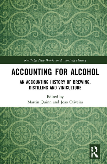 Accounting for Alcohol An Accounting History of Brewing, Distilling and Viniculture book cover