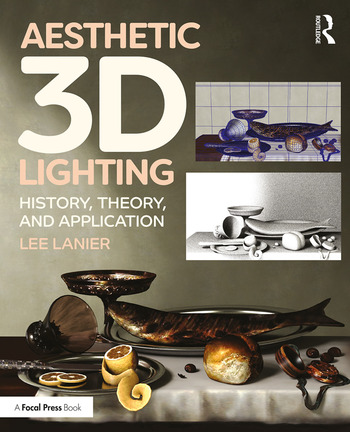 Aesthetic 3D Lighting History, Theory, and Application book cover