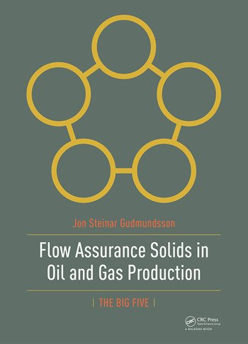 Flow Assurance Solids in Oil and Gas Production book cover