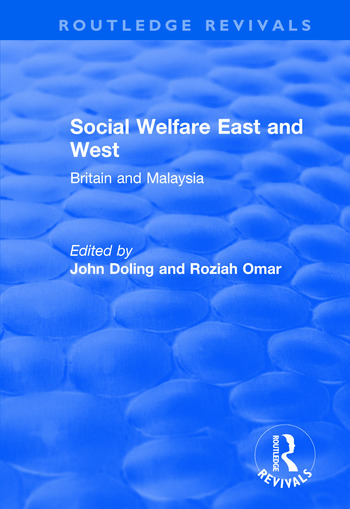 Social Welfare East and West Britain and Malaysia book cover