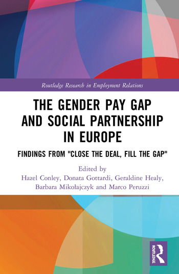 The Gender Pay Gap and Social Partnership in Europe Findings from
