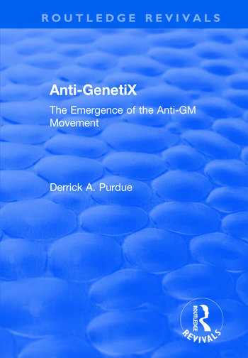 Anti-GenetiX The Emergence of the Anti-GM Movement book cover